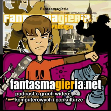 "Fantasmagieria – Podcast 289 – ""Edycja Chicago"""