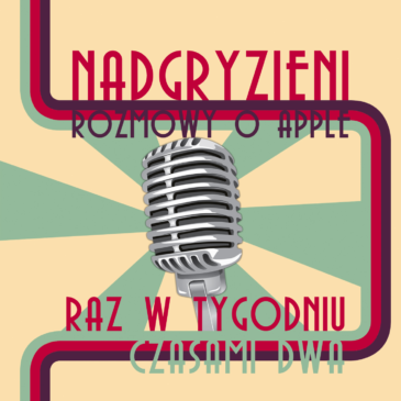 Nadgryzieni Video – 03 – iDresden i premiera iPhone 5 [audio]