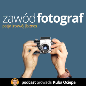 ZFO 009: BogdanKrezel – portret prasowy, film making-of – Zawód Fotograf Podcast